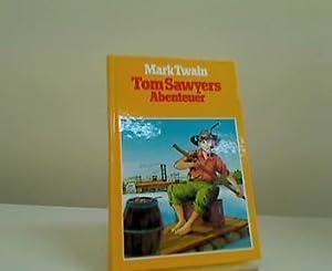 Tom Sawyers Abenteuer.: Twain, Mark: