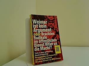 Weimar ist kein Argument oder brachten Radikale: Duve, Freimut: