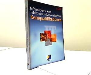 Informations- und Telekommunikationstechnik : Kernqualifikationen. Linus Beilschmidt: Kracke, Peter A.: