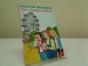 Das Austauschkind : Roman. Gullivers Bücher ;: Nöstlinger, Christine: