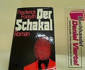 Der Schakal : Roman.: Forsyth, Frederick: