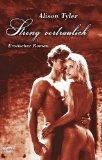 Streng vertraulich : erotischer Roman. Ins Dt.: Tyler, Alison: