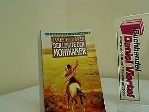 Der letzte der Mohikaner Abenteuer der Welt: Cooper, James Fenimore: