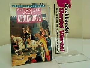 Kenilworth Abenteuer der Welt: Scott, Sir Walter: