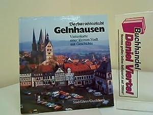 Barbarossastadt Gelnhausen : Visitenkarte einer kleinen Stadt: Musall, Peter und