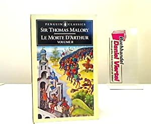 Le Morte d'Arthur. Volume II.: Malory, Sir Thomas: