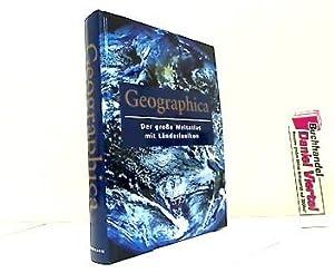 Geographica : der große Weltatlas mit Länderlexikon.: Cheers, Gordon: