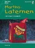 Martinslaternen : [mit Vorlagen in Originalgröße]. Renate: Vogl, Renate und
