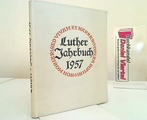 Luther=Jahrbuch 1957. Jahrbuch der Luther=Gesellschaft. Herausgegeben von