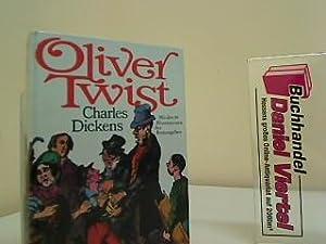 Oliver Twist. Charles Dickens. [Hrsg. u. bearb.: Dickens, Charles und