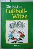 Die Besten Fussball Witze Von Ill