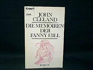 Die Memoiren der Fanny Hill : Roman.: Cleland, John: