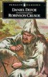 The Life and Adventures of Robinson Crusoe: Defoe, Daniel: