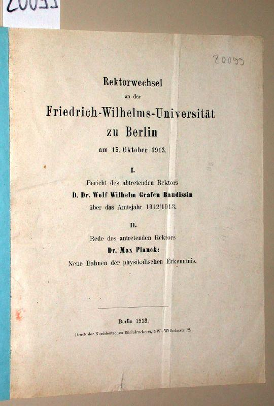 Rektorwechsel an der Friedrich-Wilhelms-Universität zu Berlin am: Baudissin, Wolf Wilhelm