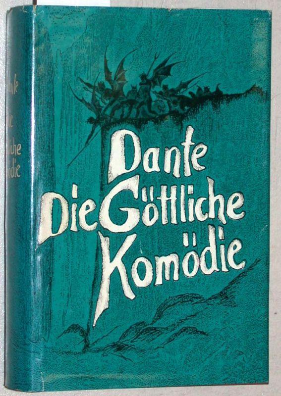 Die Göttliche Komödie. In deutscher Übertragung von: Dante Alighieri