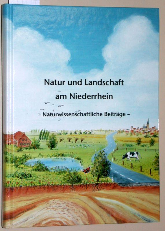 Natur und Landschaft am Niederrhein - Naturwissenschaftliche: Klostermann, Josef; Kronsbein,