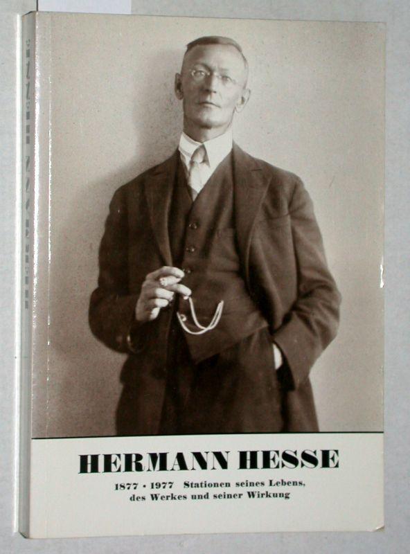 1877 - 1977. Stationen seines Lebens, des: Hesse, Hermann: