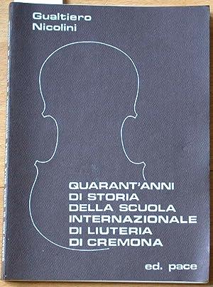 Quarant'anni di storia della scuola internationale di: Nicolini, Gualtiero: