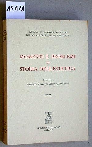 Momenti e problemi di storia dell'estetica. Parte: Plebe; Cataudella; Eco;