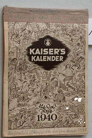 Kaiser s Wochenkalender (Deckblatt: Kalender) für das Jahr 1940.: Kaiser s (Kaffee):