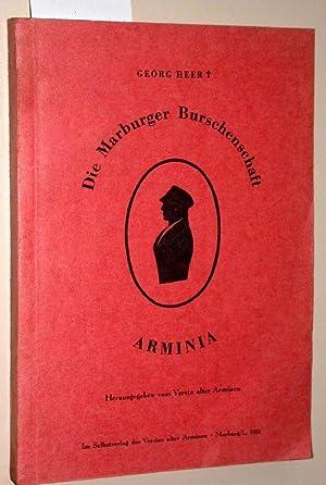 Die Marburger Burschenschaft Arminia. Herausgegeben vom Verein: Heer, Georg: