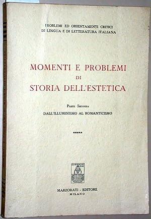 Momenti e problemi di storia dell'estetica. Parte: Alfieri, Vittorio Enzo;