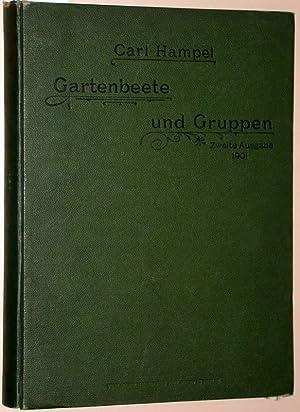 Gartenbeete und Gruppen. 333 Entwürfe für einfache: Hampel, Carl: