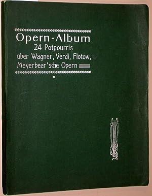 Opern-Album. Eine sammlung der beliebtesten Opern in: Cramer, H.: