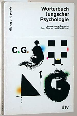 Wörterbuch Jungscher Psychologie. dtv dialog und praxis: Samuels, Andrew; Shorter,