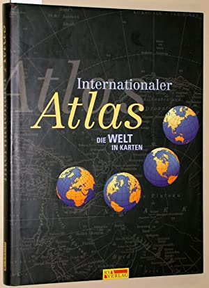 Internationaler Atlas : die Welt in Karten.