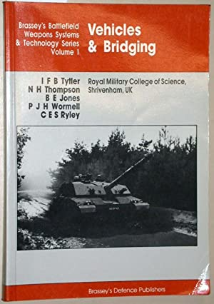 Vehicles and Bridging. = Brassey s Battlefield: Tytler, I. F.