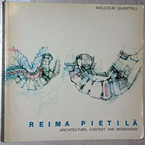 Reima Pietila. Architecture, context and modernism.