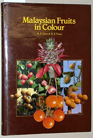 Malaysian Fruits in Colour.: F. Chin, H.S.
