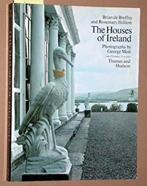 The Houses of Ireland. Photographs by George Mott with 278 plates, 22 in color,.