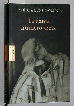 La dama número trece.: José Carlos Somoza: