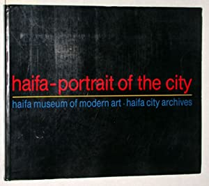 Haifa. Portrait of the city in painting and photography.