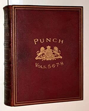 Punch. The English Charivari. Volume the fifth. July to december 1843. Vol. the VI th (sixth). Ja...