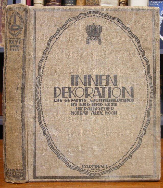 Innendekoration die gesamte wohnungskunst in bild und for Innendekoration 1915