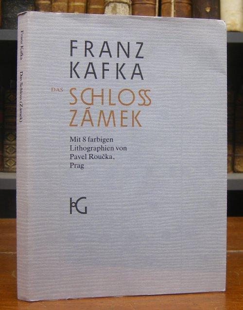 Das Schloss. Das dritte Kapitel / Zámek.: Kafka, Franz /