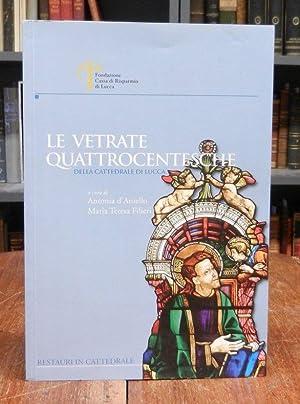 Le vetrate quattrocentesche della Cattedrale di Lucca.