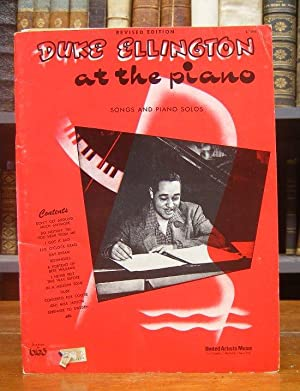 Duke Ellington at the piano. Songs and piano solos. Revised edition. Contents: Don't get around m...