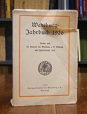 Wartburg Jahrbuch 1926. Viertes Heft der Freunde