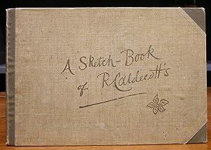 A Sketch-Book of R. Caldecott's. Mit teils: Caldecott, Randolph: