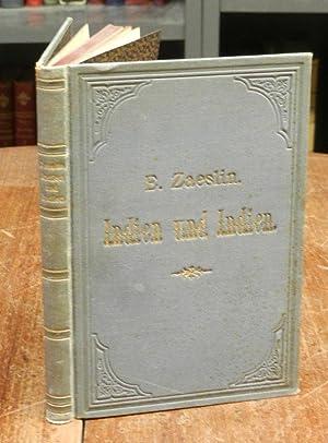 Indien und Indien. Reiseblätter.: Zaeslin, E. (d.i. Emanuel):