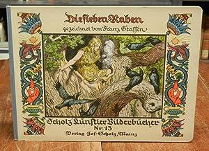 Die sieben Raben. Zeichnungen von Franz Stassen.: Grimm, Brüder /