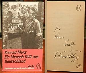 Ein Mensch fällt aus Deutschland. Anhang: Aus: Merz, Konrad (ursprünglich