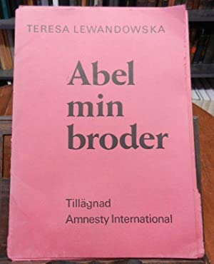 Abel min broder. For Amnesty International. 16 numeriete orig. Graphiken im Format 21 x 29,5 cm u...
