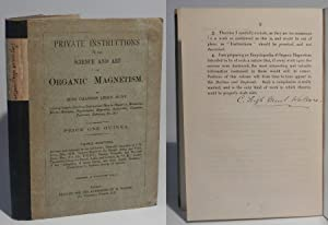 Private Instructions in the Science and Art of Organic Magnetism. Third Edition.