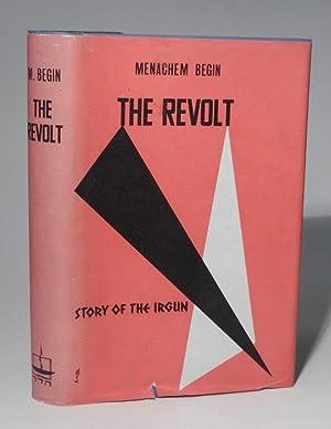 The Revolt. Story of the Irgun. Translated: Begin, Menachem: