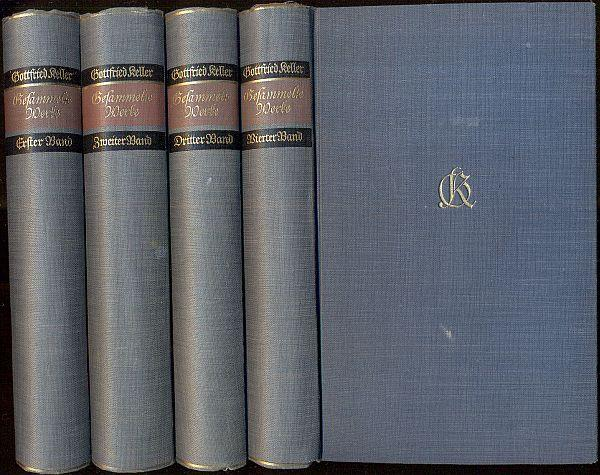 Gesammelte Werke in vier Bänden (19. Tsd.).: Keller, Gottfried